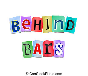 Behind bars. - Illustration depicting cutout printed letters...