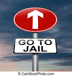Go to jail concept - Illustration depicting a sign with a...