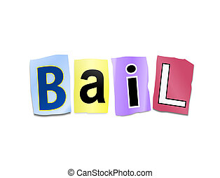 Bail concept - Illustration depicting cutout printed letters...