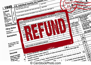 refund stamp on tax form - Bold red refund stamp on a 1040...