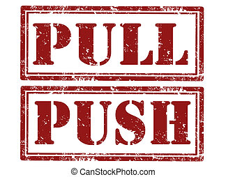 Push and pull ruber stamp - Set of grunge rubber stamp with...