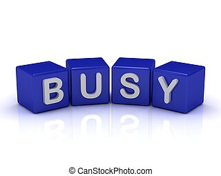 BUSY word on blue cubes on an isolated white background
