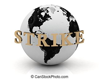 STRIKE abstraction inscription around earth