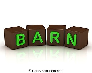 BARN inscription bright green letters on the cubes of...