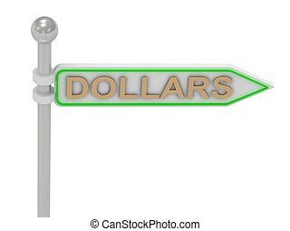 """3d rendering of sign with gold """"DOLLARS"""""""
