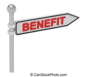 BENEFIT arrow sign with letters