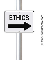 Ethics This Way - A modified one way street sign on Ethics