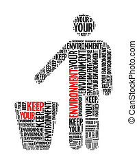 keep your environment info text collage Composed in the shape of human and dustbin an isolated on white