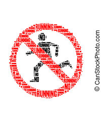 no running text collage Composed in the shape of no running...