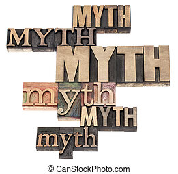 myth word abstract - isolated text in a variety of vintage...