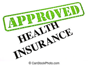 Health Insurance APPROVED - A close-up of an APPROVED Health...