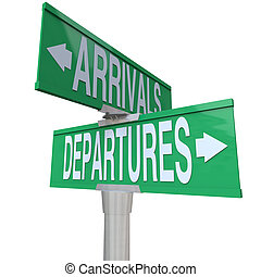 Arrivals Departures Two Way Street Signs