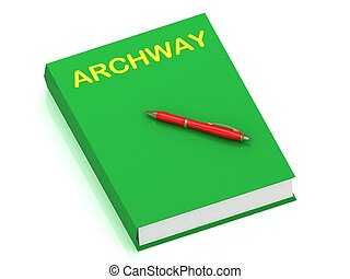 ARCHWAY name on cover book