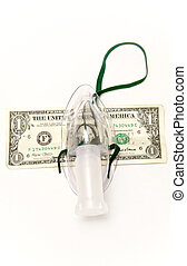 Oxygen mask and money. Expensive hospitals.
