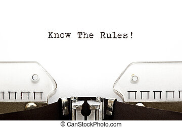 Know The Rules Typewriter - Know The Rules printed on an old...