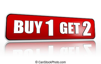 buy one get two red banner - buy one get two button - 3d red...