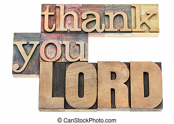 thank you Lord in wood type - thank you Lord - isolated text...