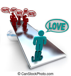 Love Beats Hate on a Balance - One person saying Love...