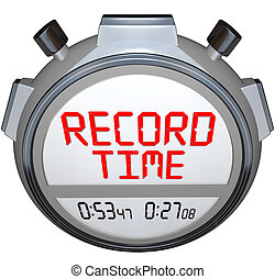 Record Time Stopwatch Displays Best Time Ever - A stopwatch...