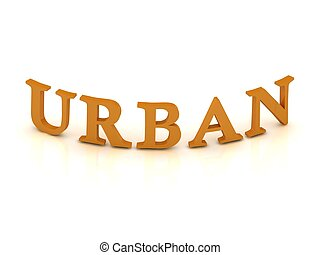 URBAN sign with orange letters