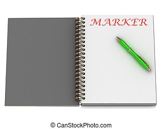 MARKER word on notebook page