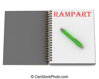 RAMPART inscription on notebook page and the green handle....