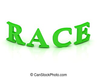 RACE sign with green letters on isolated white background