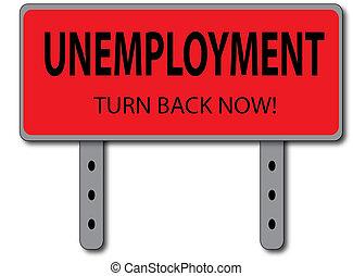 Unemployment Sign Concept