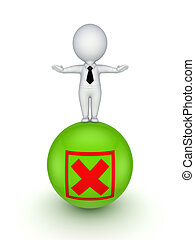 3d small person on a ball with cross mark.Isolated on white...