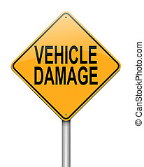 Vehicle damage sign.