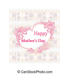 Happy Mother's Day - Lovely Greeting Card