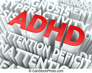 ADHD Concept. The Word of Red Color Located over Text of...