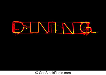 Dining as neon light - Neon light sign showing the word...
