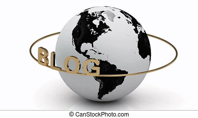 BLOG on a gold ring rotates around the earth on a white...