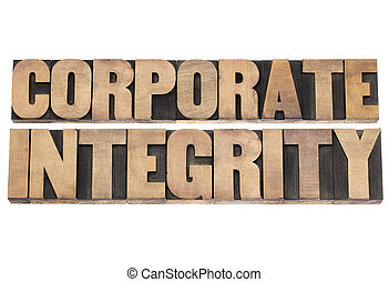 corporate integrity in wood type - corporate integrity -...