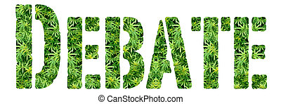 Marijuana Debate - Medical and Recreational Marijuana Block...