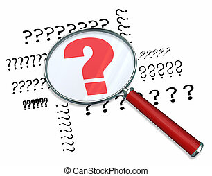 Question Marks - Magnifying Glass - A magnifying glass...