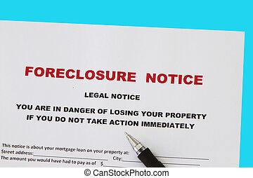 foreclosure - Foreclosed notice on a loan mortgage on a...
