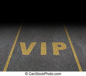 VIP, Serviço