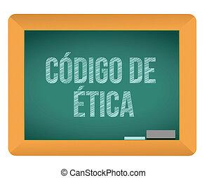 Code of ethics blackboard in Spanish illustration design...