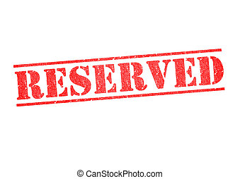 RESERVED Stamp - RESERVED rubber stamp over a white...