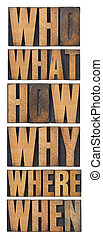 who, what, how, why, where, when, questions  - brainstorming or decision making concept - a collage of isolated words in vintage letterpress wood type arranged in a tall column