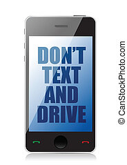 do not text and drive cell message isolated over white