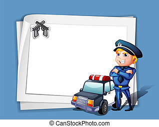 A policeman with a police car beside a blank paper