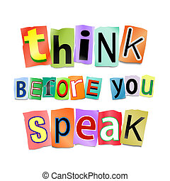 Think before you speak - Illustration depicting cutout...