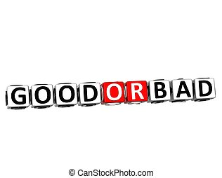 3D Good Or Bad Button Click Here Block Text over white...
