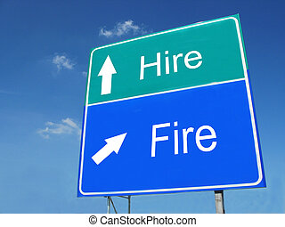 HIRE-FIRE road sign