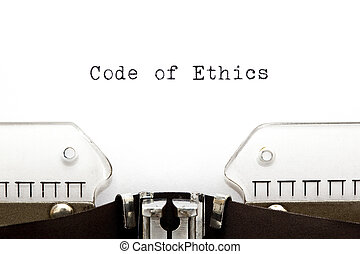 Code of Ethics Typewriter - Code of Ethics printed on an old...
