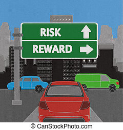 Risk and reward highway sign concept with stitch style on...