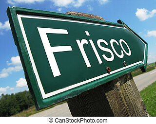 FRISCO road sign